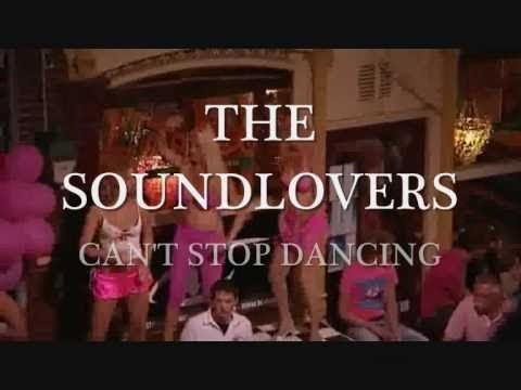 2006 The Soundlovers - Can't Stop Dancing