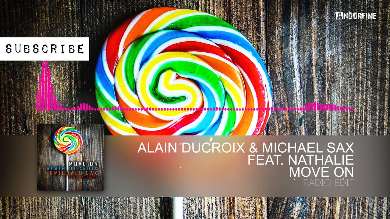 2016 Alain Ducroix & Michael Sax feat . Nathalie - Move On