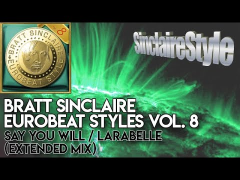 Larabelle - Say You Will