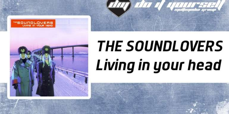 2000 The Soundlovers - Living In Your Head