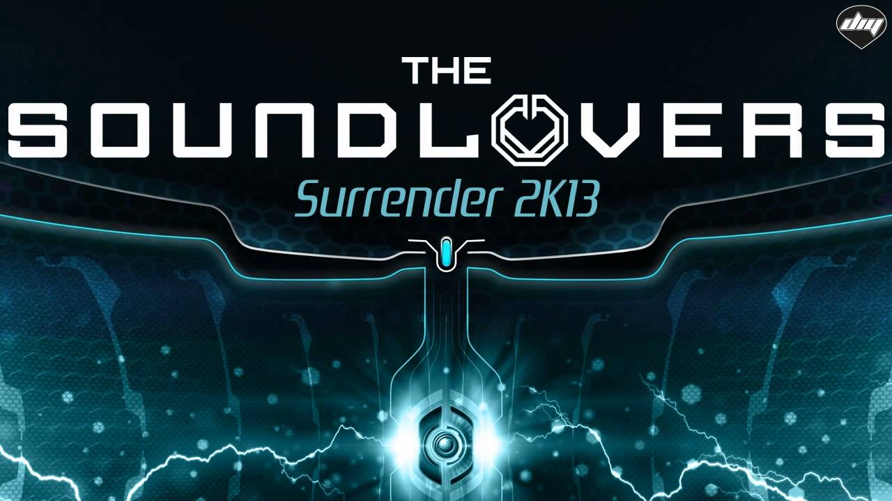 The Soundlovers - Surrender 2k13 2013
