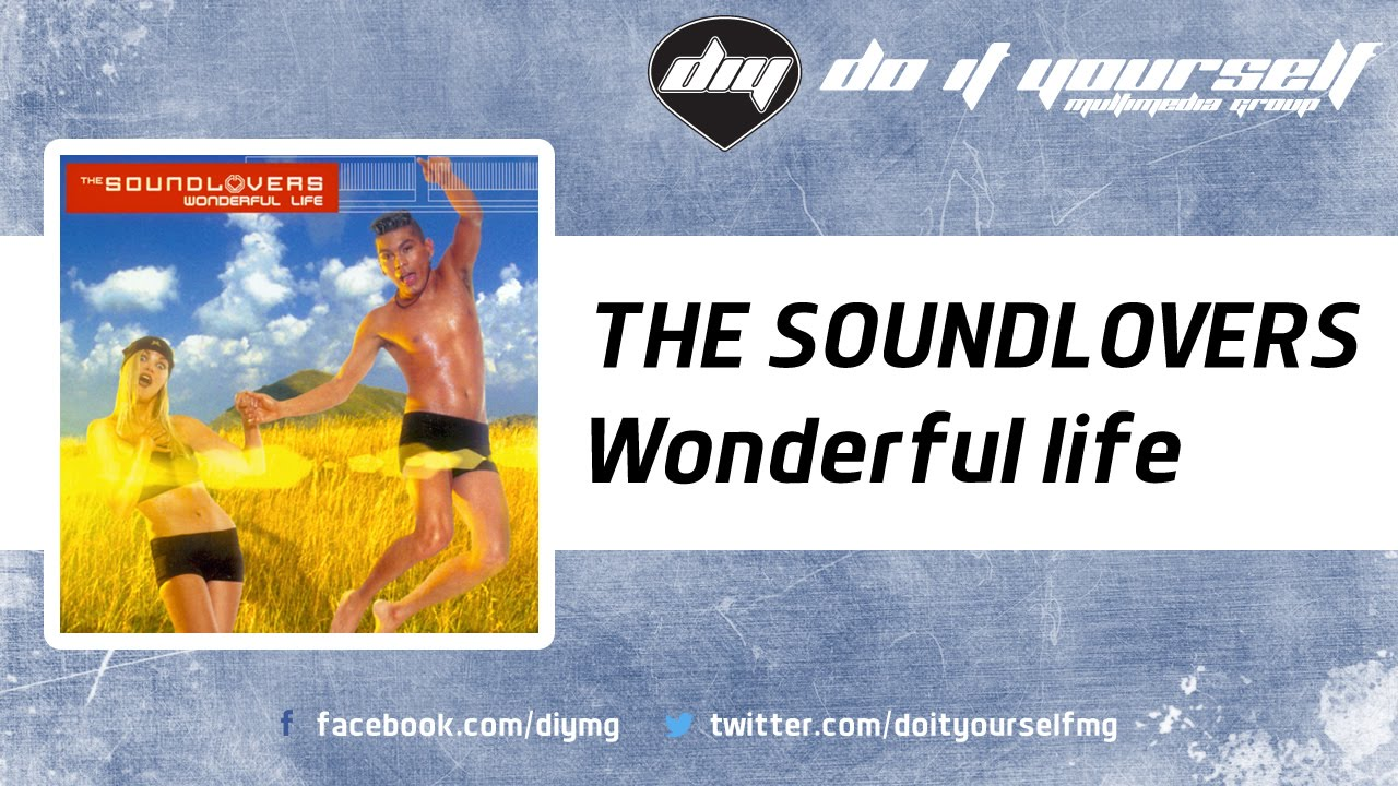 2000 The Soundlovers - Wonderful Life