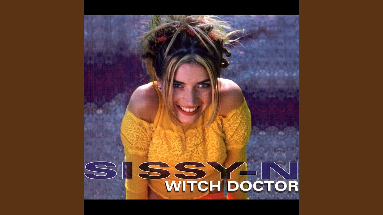 Sissy-N – Witch Doctor 1998